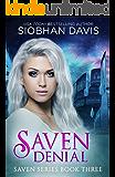 Saven Denial (The Saven Series Book 3)