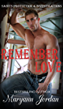 Remember Love: Saints Protection & Investigations