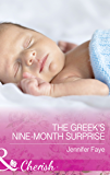The Greek's Nine-Month Surprise (Mills & Boon Cherish) (Brides for the Greek Tycoons, Book 2)