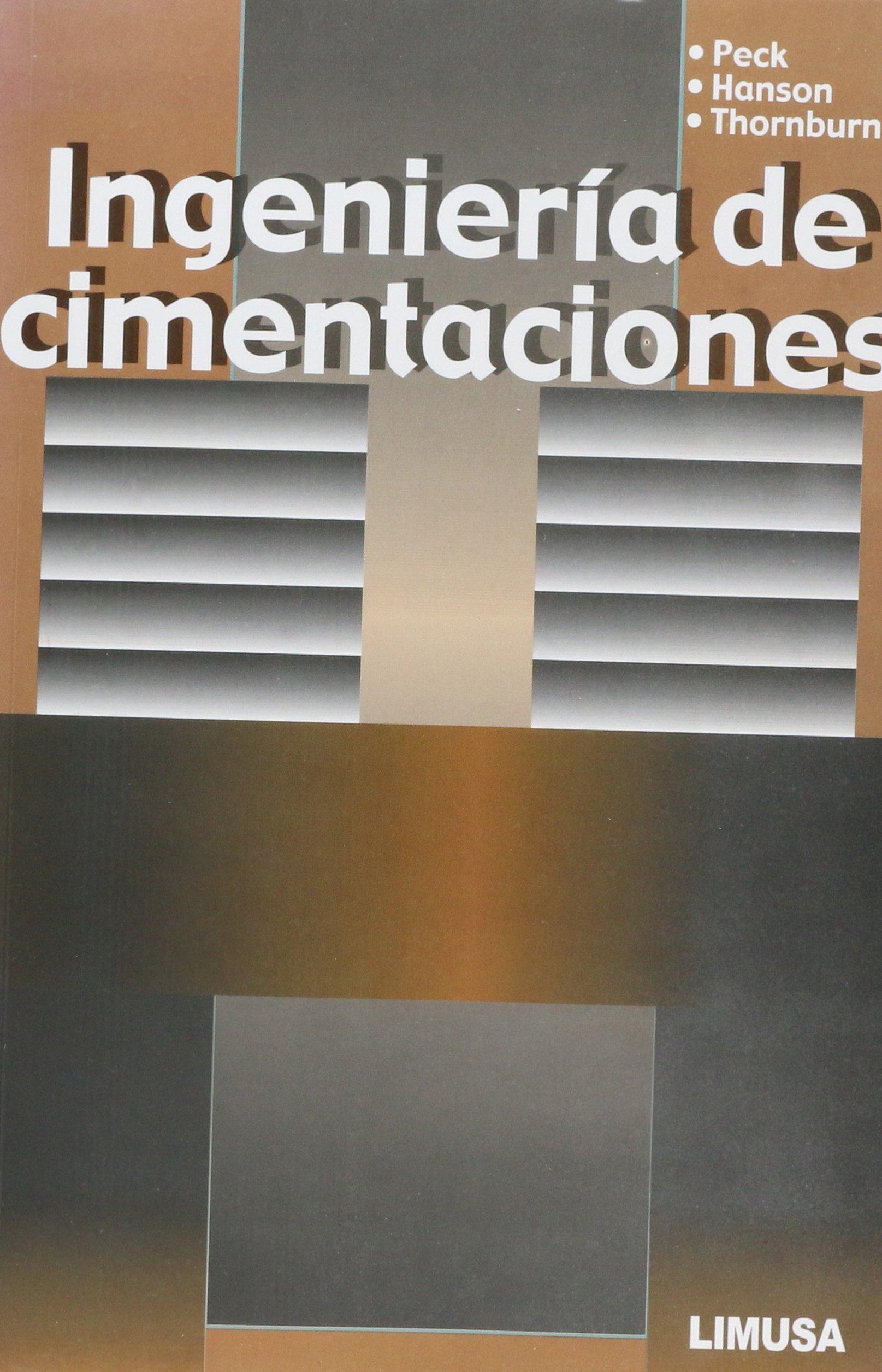 Ingenieria de cimentaciones / Foundation Engineering (Spanish Edition)