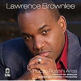 Lawrence Brownlee - Virtuoso Rossini Arias