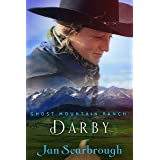 Darby: Ghost Mountain Ranch - Book 2