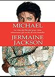 Michael: La vita del re del pop vista attraverso gli occhi di suo fratello Jermaine Jackson