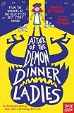 Attack of the Demon Dinner Ladies (Baby Aliens)