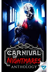 Carnival Of Nightmares (Creepiest Show On Earth Book 2) Kindle Edition