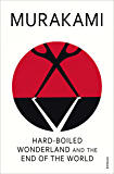 Hard-Boiled Wonderland And The End Of The World (English Edition)
