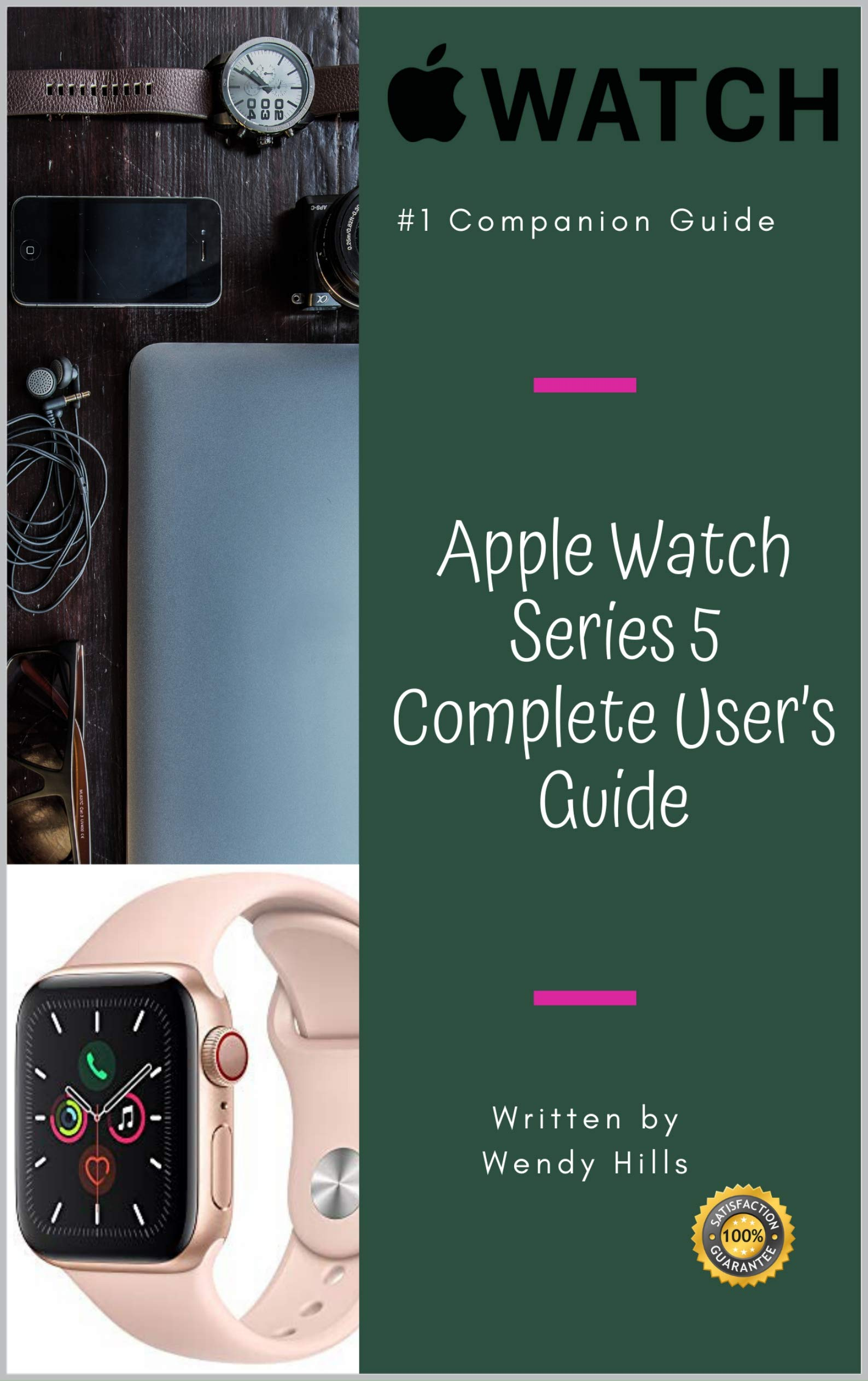 Apple Watch Series 5 Complete User's Guide  The Beginner And Pro's Manual To Master Your Apple Watch Series 5 And WatchOS 6 Complete Guide To Learn Advanced Tips And Tricks  English Edition