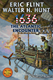 1636: The Atlantic Encounter (Ring of Fire Book 28)