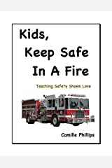 Kids, Keep Safe in a Fire Kindle Edition