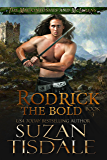 Rodrick the Bold: Book Three of The Mackintoshes and McLarens