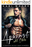 Against All Odds: A Gripping Secret Baby Romance (Bad Boys After Dark Book 2)