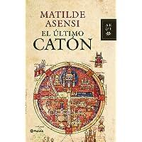 El último Catón (Autores Españoles e Iberoamericanos)