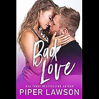 Bad Love: A Single Parent Romance (Modern Romance Book 2) (English Edition)