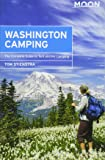 Moon Washington Camping: The Complete Guide to Tent and RV Camping (Moon Outdoors)