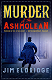 Murder at the Ashmolean: Murder is the new exhibit at Oxford's famous museum (Museum Mysteries Book 3) (English Edition)