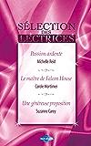 Passion ardente - Le maître de Falcon House - Une généreuse proposition (Harlequin) (Sélection des lectrices)
