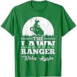 The Lawn Ranger Rides Again Shirt   Cute Lawn Caretaker Gift
