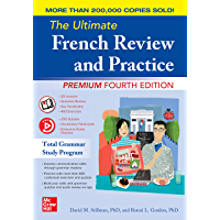 The Ultimate French Review and Practice, Premium Fourth Edition (French Edition)