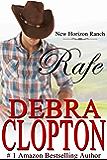 Rafe: (Contemporary Western Romance) (New Horizon Ranch: Mule Hollow Book 2)