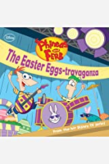 Phineas and Ferb:  The Easter Eggs-travaganza (Disney Storybook (eBook)) Kindle Edition