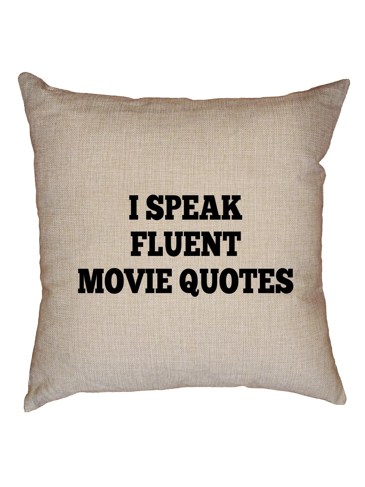 Hollywood Thread I Speak Fluent Movie Quotes Decorative Linen Throw Cushion Pillow Case with Insert