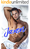 Jaxon: Dark & Mysterious Bad Boy Romance