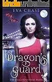 Dragon's Guard: A Reverse Harem Paranormal Romance (The Dragon Shifter's Mates Book 1)