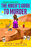 The Hiker's Guide To Murder (A Southwest Exposure Mystery Book 2)