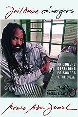 Jailhouse Lawyers: Prisoners Defending Prisoners v. the USA Paperback