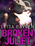Broken Juliet: Starcrossed 2