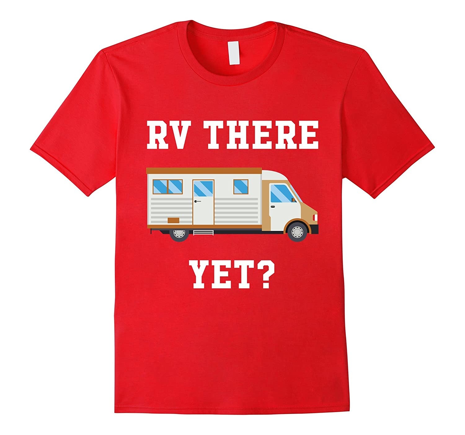 RV There Yet – Beige Motorhome Funny Camping T-Shirt