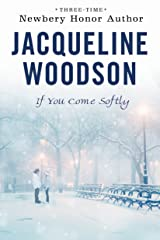 If You Come Softly Kindle Edition