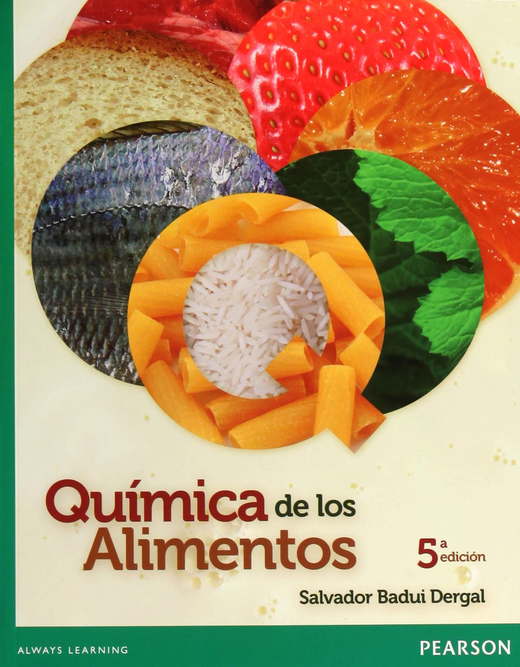 Quimica De Los Alimentos Salvador Badui Dergal 9786073215084
