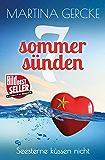 Seesterne küssen nicht: Liebesroman (Sieben Sommersünden)