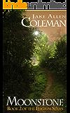 Moonstone (Eligium Series Book 2)
