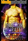 Draekon Pirate: A SciFi Dragon Shifter Romance (Rebel Force Book 3)