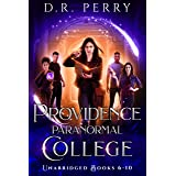 Providence Paranormal College (Books 6-10): Roundtable Redcap, Better Off Undead, Ghost of a Chance, Nine Lives, Fae or Fae K