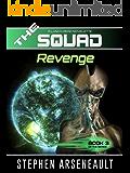 THE SQUAD Revenge