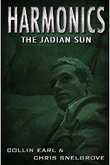 Harmonics: The Jadian Sun (Harmonics Series Book Three) Kindle Edition