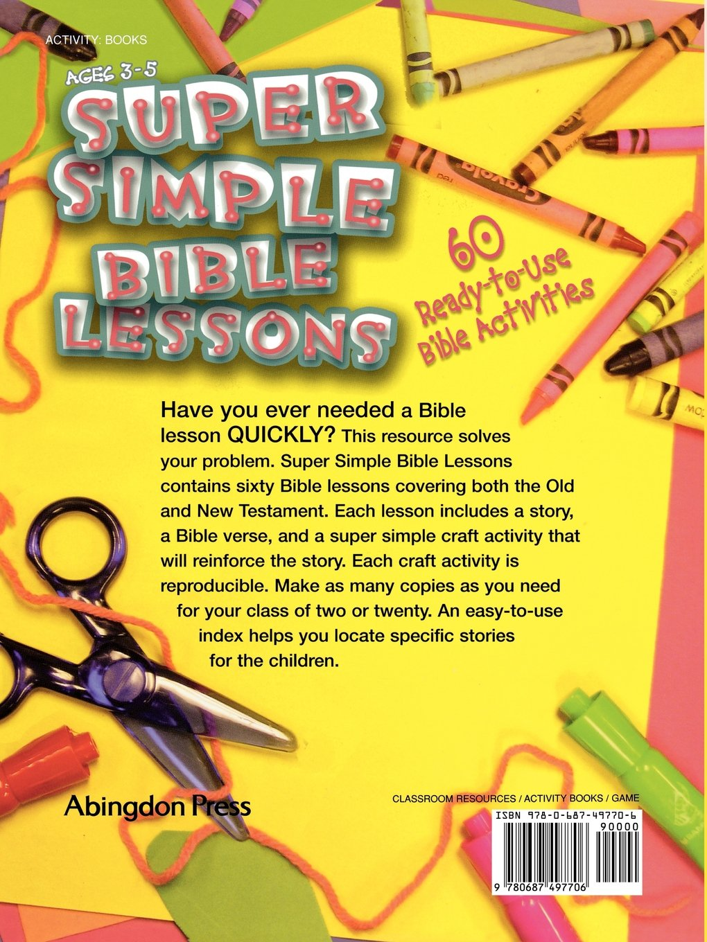 Amazon Super Simple Bible Lessons Ages 3 5 60 Ready To Use Activities For 9780687497706 Abingdon Press Books