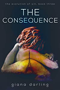 The Consequence (The Evolution Of Sin Book 3)