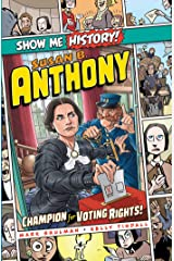 Susan B. Anthony: Champion for Voting Rights! (Show Me History!) Kindle Edition