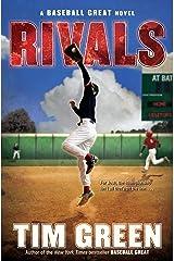 Rivals (Baseball Great Book 2) Kindle Edition