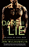 Dare to Lie (The Sons of Steel Row)