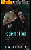 Redemption: Savage Duet Part One (Russo Saga Book 4)