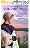Jeremiah's Daughter: Amish Romance (Amish Misfits Book 6)