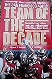 San Francisco 49Ers: Team of the Decade