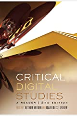 Critical Digital Studies: A Reader, Second Edition (Digital Futures) Kindle Edition