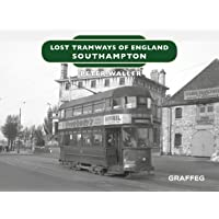 Lost Tramways of England: Southampton