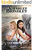 Hannibal's Elephant Girl, Book Two: The Voyage to Iberia
